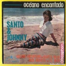 Discos de vinilo: SANTO & JOHNNY OCEANO ENCANTADO EP EDIC ESPAÑA. Lote 218775491