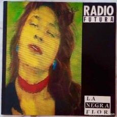 Discos de vinilo: RADIO FUTURA. LA NEGRA FLOR. VERSION MAXI REMEZCLA. MAXISINGLE ESPAÑA 2 TEMAS. Lote 218777230