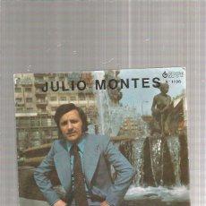 Discos de vinilo: JULIO MONTES QUE BUENO SERA. Lote 218784178