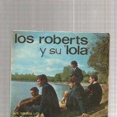 Discos de vinilo: ROBERTS AVE MARIA LOLA. Lote 218787125