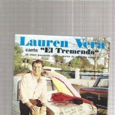 Discos de vinilo: LAUREN VERA EL TREMENDO. Lote 218787617