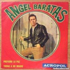 Discos de vinilo: ANGEL BARATAS SINGLE ACROPOL EDIC ESPAÑA AÑO 1970. Lote 218787892