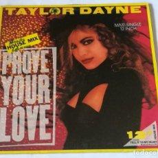 Discos de vinilo: TAYLOR DAYNE - PROVE YOUR LOVE (HOUSE MIX) - 1988. Lote 218798812