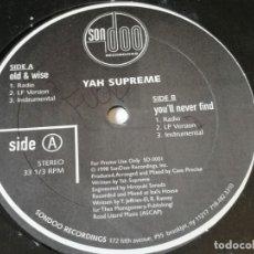 Discos de vinilo: YAH SUPREME - OLD & WISE / YOU'LL NEVER FIND - 1998. Lote 218799606