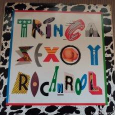 Discos de vinilo: TRINCA SEXO Y ROCANROOL. Lote 218803075