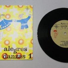 Discos de vinilo: 0920- ALEGRES DANZAS 1 - VIN 7 SINGLE P G DIS VG+. Lote 218805893