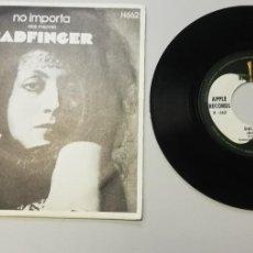 Discos de vinilo: 0920-BADFINGER NO IMPORTA - VIN 7 SINGLE P G DIS VG. Lote 218810783