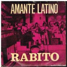 Discos de vinilo: RABITO - AMANTE LATINO / LOS RECUERDOS QUE NO ESTAN +2 - EP - ED. BOLIVIA. Lote 218814386