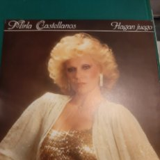 Discos de vinilo: MIRLA CASTELLANOS HAGAN JUEGO LO 1982 BUEN ESTADO HISPAVOX. Lote 218815240