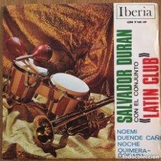 Discos de vinilo: SALVADOR DURAN Y LATIN CLUB EP IBERIA EXCELENTE CONSERVACION. Lote 218818235