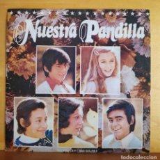 Discos de vinilo: NUESTRA PANDILLA - SINGLE. Lote 218821062