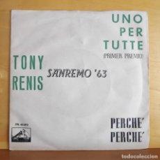 Discos de vinilo: TONY RENIS - SINGLE - FESTIVAL DE SAN REMO 1963. Lote 218824666