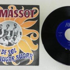 Discos de vinilo: 0920- LOS MASSOT UN RAYO DE SOL - VIN 7 SINGLE P G DIS VG+. Lote 218826033