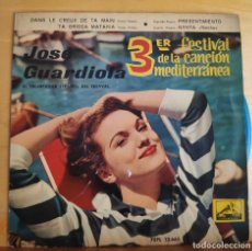 Discos de vinilo: JOSE GUARDIOLA - SINGLE - 3º FESTIVAL DE LA CANCION MEDITERRANEA. Lote 218826978