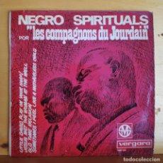 Discos de vinilo: LES COMPAGNONS DU JOURDAIN - SINGLE - NEGRO SPIRITUAL 1. Lote 218827518