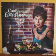 Discos de vinilo: MISCHA NOVY Y SU ORQUESTA - SINGLE - CONTINENTAL HORS D'OEUVRES. Lote 218828630
