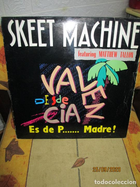 SKEET MACHINE FEATURING MATTHEW TALLON ?– ES DE P... MADRE! (Música - Discos de Vinilo - Maxi Singles - Techno, Trance y House)