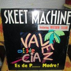 Discos de vinilo: SKEET MACHINE FEATURING MATTHEW TALLON ?– ES DE P... MADRE!. Lote 218829832