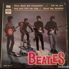 Discos de vinilo: EP THE BEATLES /HERE THERE AND EVERYWHERE/AND YOUR BIRD CAN SING EDITADO POR EMI ODEON DSOE 16.705. Lote 218832483