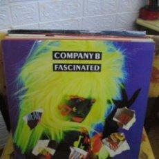 Discos de vinilo: COMPANY B ?– FASCINATED. Lote 218833475