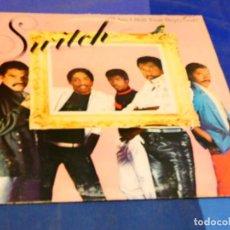 Discos de vinilo: CAJJ 81 LP FUNK SOUL USA 1984 SWITCH AM I STILL YOUR BOYFRIEND? VINILO OK. Lote 218833578