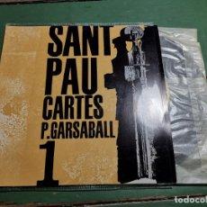 Discos de vinilo: PAU GARSABALL. CARTES DE SANT PAU. RELIGIÓ. COL·LECCIÓ ESPIRITUALITAT EDIGSA Nº1. 1962. EP NOU. Lote 218835372