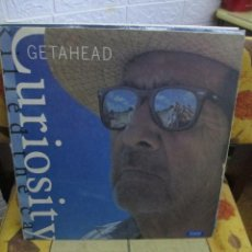 Discos de vinilo: CURIOSITY KILLED THE CAT ?– GETAHEAD. Lote 218837646