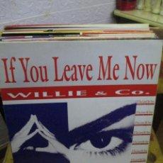 Discos de vinilo: WILLIE & CO ?– IF YOU LEAVE ME NOW. Lote 218838932