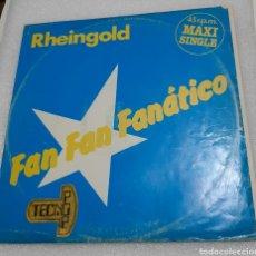 Discos de vinilo: RHEINGOLD - FAN FAN FANATICO. Lote 218839030