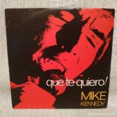 Discos de vinilo: MIKE KENNEDY - QUE TE QUIERO / MARNIE - SINGLE BARCLAY DEL AÑO 1970 SPAIN EN EXCELENTE ESTADO. Lote 218840210