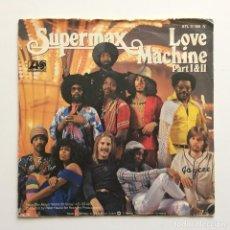 Discos de vinilo: SUPERMAX – LOVE MACHINE (PART I & II) GERMANY 1978 ATLANTIC. Lote 218841063