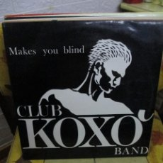 Discos de vinilo: KOXO' BAND* ?– MAKES YOU BLIND. Lote 218844790