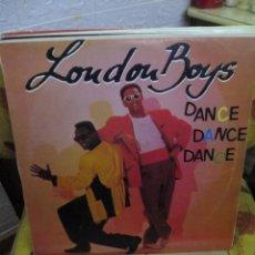 Discos de vinilo: LONDON BOYS ?– DANCE DANCE DANCE. Lote 218844988
