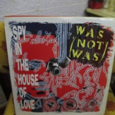 Discos de vinilo: WAS (NOT WAS) ?– SPY IN THE HOUSE OF LOVE. Lote 218845540