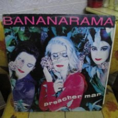 Discos de vinilo: BANANARAMA ?– PREACHER MAN. Lote 218845991