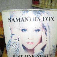 Discos de vinilo: SAMANTHA FOX ?– JUST ONE NIGHT. Lote 218848857