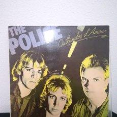 Discos de vinilo: LP THE POLICE - OUTLANDOS D'AMOUR (LP, ALBUM), SPAIN 1979, EXCELENTE. Lote 218857527