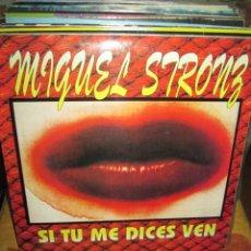 Discos de vinilo: MIGUEL STRONZ ?– SI TU ME DICES VEN. Lote 218860313