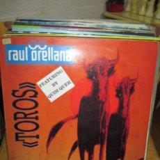 Discos de vinilo: RAÚL ORELLANA ?– TOROS. Lote 218861847