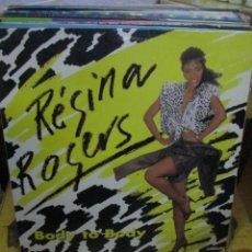 Discos de vinilo: REGINA ROGERS ?– BODY TO BODY. Lote 218863927