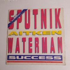 Discos de vinilo: SPUTNIK AITKEN WATERMAN SECCESS. MAXI SINGLE. TDKDA75. Lote 218870040
