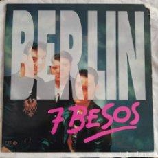 """Discos de vinilo: BERLIN - SIETE BESOS (12"""") (MAX MUSIC) NM679MA (VG+). Lote 218876783"""