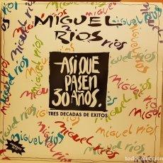 Discos de vinilo: ASI QUE PASEN 30 AÑOS - TRES DECADAS DE ÉXITOS MIGUEL RIOS - CARPETA ABIERTA 2 LP´S. Lote 218877440