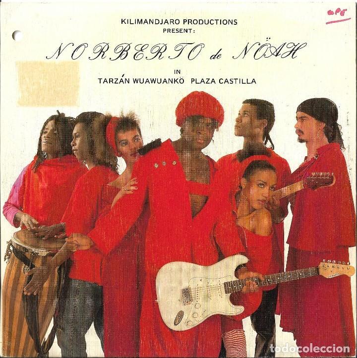 NORBERTO DE NOAH - TARZAN WUAWUANKO PLAZA CASTILLA SINGLE SPAIN MUY RARO 1988 (Música - Discos - Singles Vinilo - Étnicas y Músicas del Mundo)