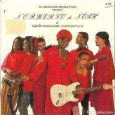 Discos de vinilo: NORBERTO DE NOAH - TARZAN WUAWUANKO PLAZA CASTILLA SINGLE SPAIN MUY RARO 1988. Lote 218879001