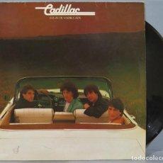 Discos de vinilo: LP. CADILLAC. LLEGAS DE MADRUGADA. Lote 218887848
