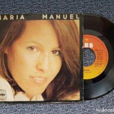 Discos de vinilo: MARÍA - MANUEL / TE IRÁS AMOR. EDITADO POR CBS. AÑO 1.976. Lote 218891627