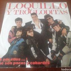 Discos de vinilo: 2 LP LOQUILLO Y TROGLODITAS ¡A POR ELLOS...! QUE SON POCOS Y COBARDES 1989 HISPAVOX VINILO ROCK. Lote 218896157