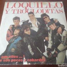 Discos de vinilo: LP LOQUILLO Y TROGLODITAS EDICIÓN CÍRCULO DE LECTORES ¡A POR ELLOS...! QUE SON POCOS Y COBARDES 1989. Lote 218897493