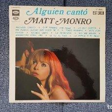 Discos de vinilo: MATT MONRO - ALGUIEN CANTÓ. EDITADO POR EMI. AÑO 1.969. Lote 218897675